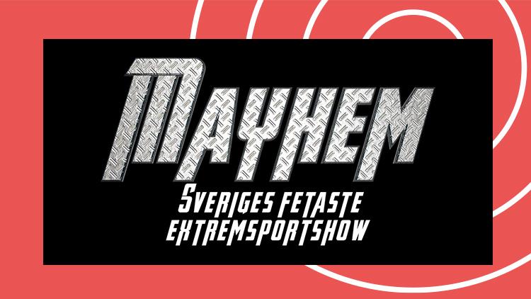 MAYHEMSHOW