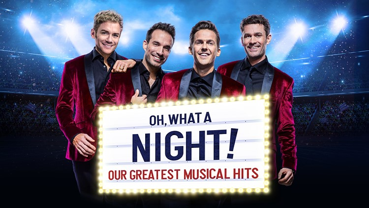 OH WHAT A NIGHT! – OUR GREATEST MUSICAL HITS