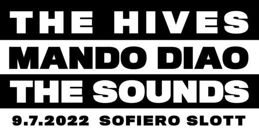 The Hives, Mando Diao & The Sounds