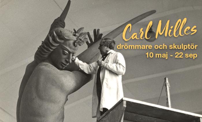 Utställning: Carl Milles – drömmare och skulptör