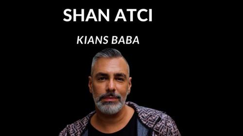 Shan Atci  – Kian Baba